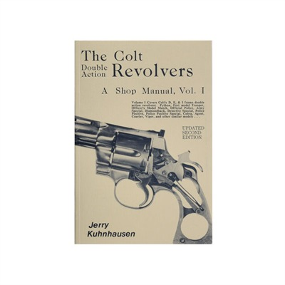 Colt Double Action Revolvers Shop Manual- Volume I by Heritage Gun Books
