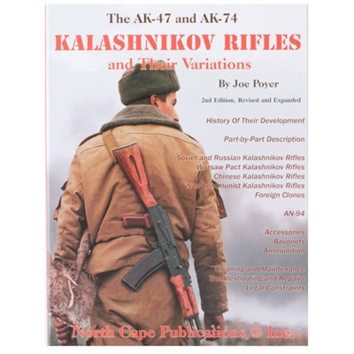 AK-47 and Ak-74 Kalashnikov Rifles by North Cape Publications